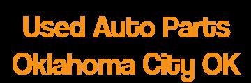 Used Auto Parts Oklahoma City