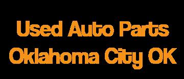 Used auto parts okahoma city